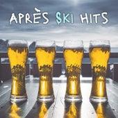 Après Ski Hits de Anne-Caroline Joy, Maxence Luchi, Estelle Brand, Evodia Sanchez, Samy, Alba, Anne-Caroline Alba, Rick Jayson, Hubdy