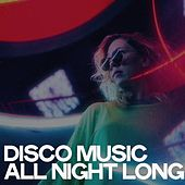 Disco Music All Night Long di Various Artists