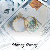 Money Honey by Maxine Brown