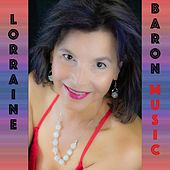 Mayb3 Now by Lorraine Baron