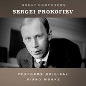 Sergei Prokofiev Performs Original Piano Works de Sergei Prokofiev