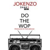 Do the Wop von Jokenzo