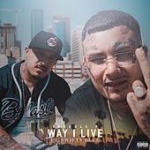 Way I Live by Trouble P