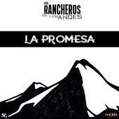 La Promesa de Los Rancheros De Los Andes