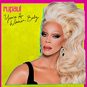 You're a Winner, Baby by RuPaul