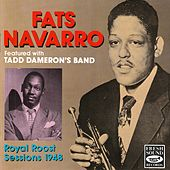 Royal Roost Sessions 1948 von Fats Navarro