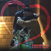 A data pe spusa' by Teodoro