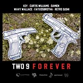 Two-9 Forever de Curtis Williams