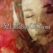 32 Lullabye of Storms by Rain for Deep Sleep (1)