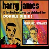 Double Dixie von Harry James