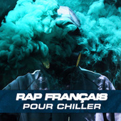 Rap francais chill de Various Artists