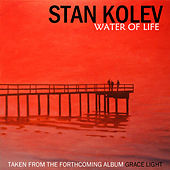 Water Of Life von Stan Kolev