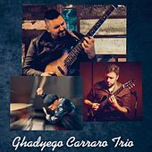 Ghadyego Carraro Trio by Ghadyego Carraro