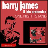 One Night Stand (Album of 1953) von Harry James