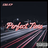 Perfect Time de Sbe Kp
