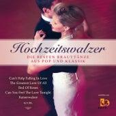 HOCHZEITSWALZER (Die besten Brauttänze aus Pop und Klassik) de Band4Dancers