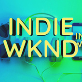 Indie Weekend von Various Artists