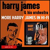 More Harry James in H-Fi (Album of 1956) von Harry James