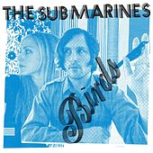 Birds by The Submarines