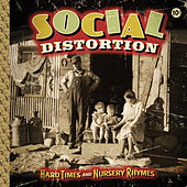 Hard Times And Nursery Rhymes de Social Distortion
