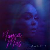 Nunca Mas von Marcia
