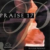Praise 17 - In Your Presence de Marantha Music