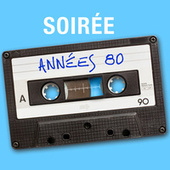 Soirée années 80 by Various Artists