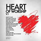 Heart Of Worship Vol. 1 by Various Artists