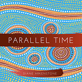 Parallel Time by Diane Arkenstone
