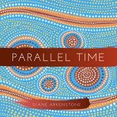 Parallel Time de Diane Arkenstone