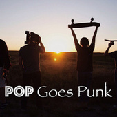 Pop Goes Punk von Various Artists