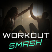 Workout Smash de Various Artists