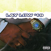 Lay Low '19 by Airplane James