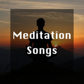Meditation Songs by Various Artists