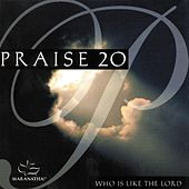 Praise 20 - Who Is Like The Lord by Various Artists