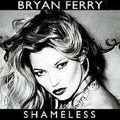 Shameless (Remixes) by Various Artists