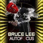 AutoFocus by Bruce Lee