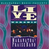 Live Worship With The Maranatha! Praise Band by Marantha Praise!