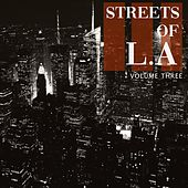 Streets of - LA, Vol. 3 (Selection Of Well Known Smooth Electronic Beats) von Various Artists