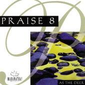 Praise 8 - As The Deer de Marantha Music