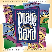 Praise Band 6 - Light To The Nations by Marantha Praise!