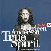 True Spirit by Carleen Anderson