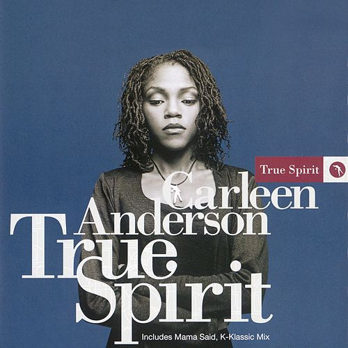True Spirit by Carleen Anderson