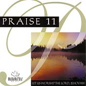Praise 11 - Let Us Worship Lord Jehovah de Marantha Music
