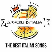 Sapori d'italia (The Best Italian Songs) di Various Artists