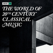 The World Of Twentieth Century Classical Music von Various Artists