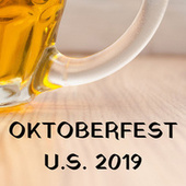 Oktoberfest U.S. 2019 by Various Artists