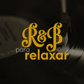 R&B Para Relaxar de Various Artists