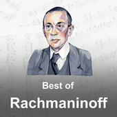 Best of Rachmaninoff by Sergei Rachmaninov