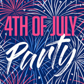 4th of July Party von Various Artists